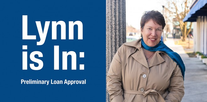 Lynn is In: Preliminary Loan Approval
