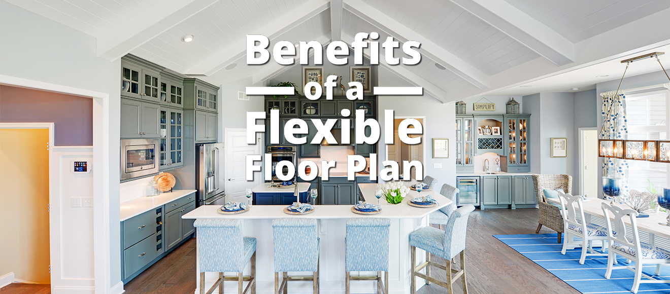 Choosing a Flexible Floor Plan to Fit Your Lifestyle - Schell ...